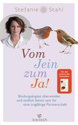 Stefanie  Stahl - Vom Jein zum Ja!