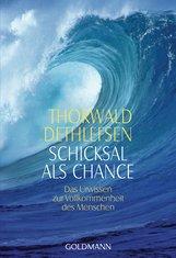 Thorwald  Dethlefsen - Schicksal als Chance