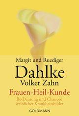 Ruediger  Dahlke, Margit  Dahlke, Volker  Zahn - Frauen - Heil - Kunde