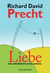 Richard David  Precht - Liebe