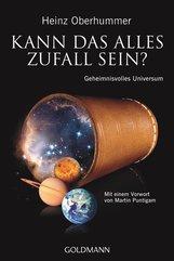 Heinz  Oberhummer - Kann das alles Zufall sein?