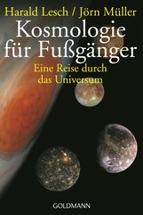 Harald  Lesch, Jörn  Müller - Kosmologie für Fußgänger