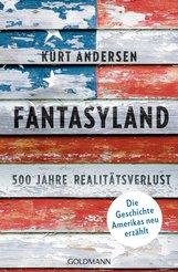 Kurt  Andersen - Fantasyland