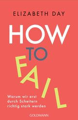 Elizabeth  Day - How to fail