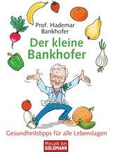 Prof. Hademar  Bankhofer - Der kleine Bankhofer