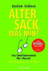 Kester  Schlenz - Alter Sack, was nun?