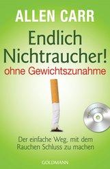 Allen  Carr - Endlich Nichtraucher! - ohne Gewichtszunahme