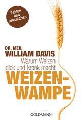 Dr. med. William  Davis - Weizenwampe
