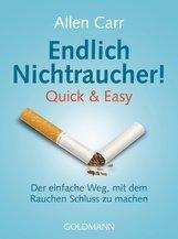 Allen  Carr - Endlich Nichtraucher! Quick & Easy