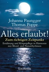 Johanna  Paungger, Thomas  Poppe - Alles erlaubt!