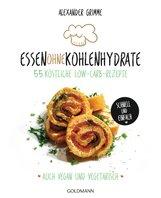 Alexander  Grimme - Essen ohne Kohlenhydrate
