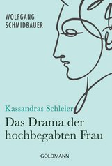 Dr. Wolfgang  Schmidbauer - Kassandras Schleier