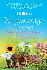 Johanna  Paungger, Thomas  Poppe - Der lebendige Garten