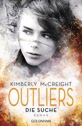 Kimberly  McCreight - Outliers - Gefährliche Bestimmung. Die Suche