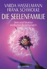 Varda  Hasselmann, Frank  Schmolke - Die Seelenfamilie