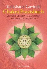 Kalashatra  Govinda - Chakra Praxisbuch