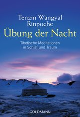 Tenzin  Wangyal Rinpoche - Übung der Nacht