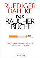 Ruediger  Dahlke, Margit  Dahlke - Das Raucherbuch