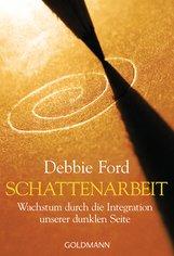 Debbie  Ford - Schattenarbeit