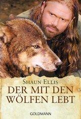 Shaun  Ellis - Der mit den Wölfen lebt