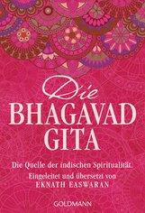 Eknath  Easwaran  (Hrsg.) - Die Bhagavad Gita