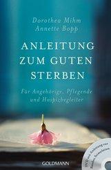 Dorothea  Mihm, Annette  Bopp - Anleitung zum guten Sterben
