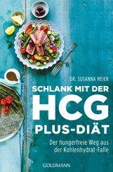 Dr. Susanna  Meier - Schlank mit der HCG-plus-Diät