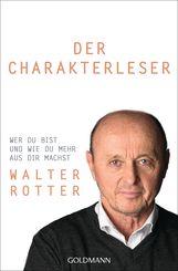 Walter  Rotter - Der Charakterleser