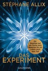 Stéphane  Allix - Das Experiment