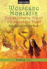 Wolfgang  Hohlbein - Enwor 1 + 2
