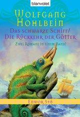 Wolfgang  Hohlbein - Enwor 5 + 6
