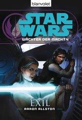 Aaron  Allston - Star Wars™ Wächter der Macht 4