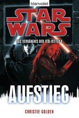 Christie  Golden - Star Wars™ Das Verhängnis der Jedi-Ritter 8