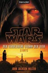 John  Jackson Miller - Star Wars™ Der Vergessene Stamm der Sith