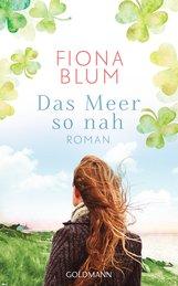 Fiona  Blum - Das Meer so nah