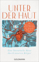 Naomi  Alderman, A.L.  Kennedy, Philip  Kerr, Thomas  Lynch - Unter der Haut