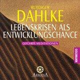 Ruediger  Dahlke - Lebenskrisen als Entwicklungschance