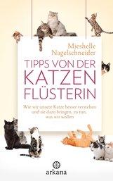Mieshelle  Nagelschneider - Tipps von der Katzenflüsterin