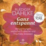 Ruediger  Dahlke - Ganz entspannt