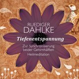 Ruediger  Dahlke - Tiefenentspannung