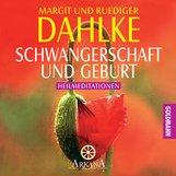 Margit  Dahlke, Ruediger  Dahlke - Schwangerschaft und Geburt