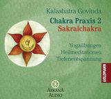 Kalashatra  Govinda - Chakra Praxis 2 - Sakralchakra