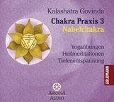 Kalashatra  Govinda - Chakra Praxis 3 - Nabelchakra