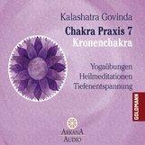 Kalashatra  Govinda - Chakra Praxis 7 - Kronenchakra