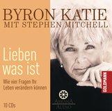 Byron  Katie, Stephen  Mitchell - Lieben was ist
