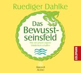 Ruediger  Dahlke - Das Bewusstseinsfeld