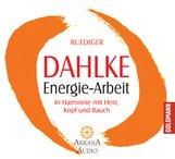 Ruediger  Dahlke - Energie-Arbeit