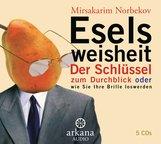 Mirsakarim  Norbekov - Eselsweisheit