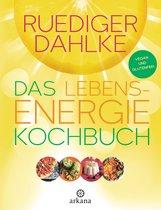 Ruediger  Dahlke - Das Lebensenergie-Kochbuch