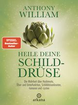 Anthony  William - Heile deine Schilddrüse